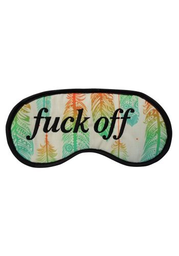 FUCK OFF SLEEP EYE MASK - FEATHER