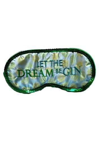LET THE DREAM BE GIN SLEEP EYE MASK