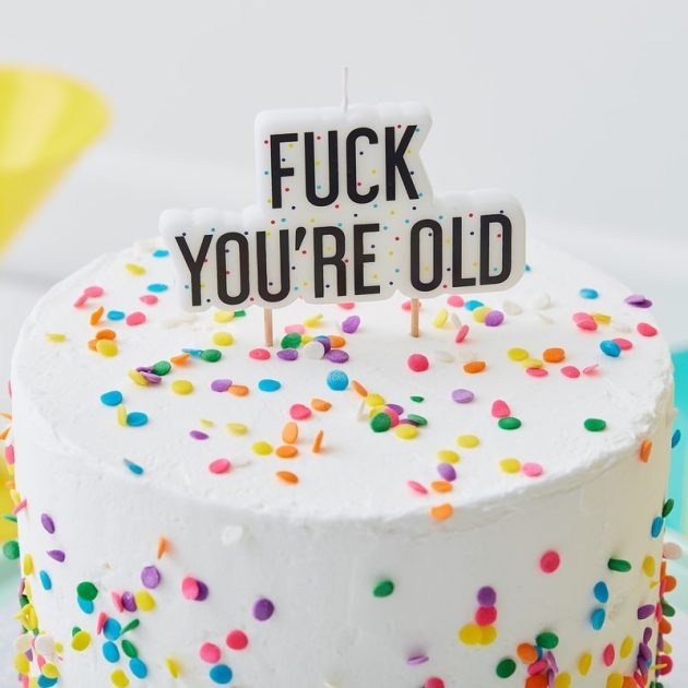 FUCK YOU'RE OLD BIRTHDAY CAKE CANDLE – NAUGHTY PARTY