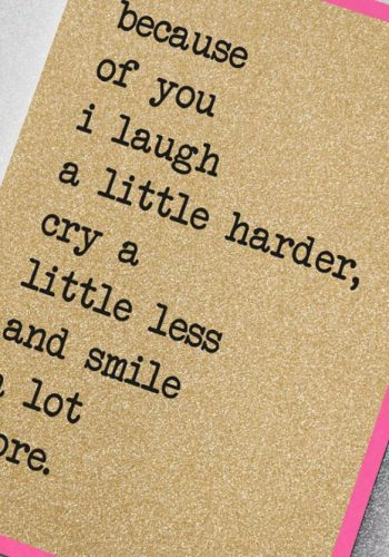 UD24 | Because Of You I Laugh a Little Harder