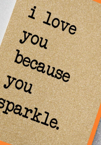 UD12 | I Love You Because You Sparkle