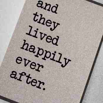 …And They Lived Happily Ever After
